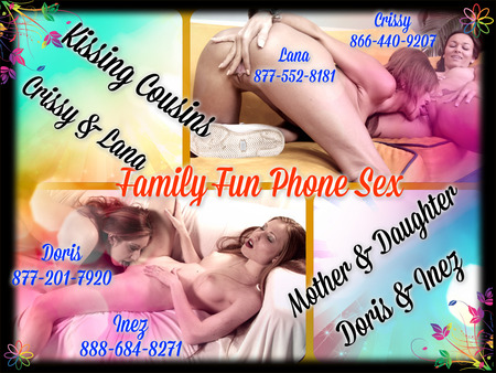Family Fun Phone Sex CrissyLana